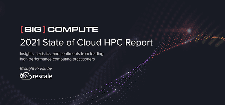 Big Compute State of Cloud HPC Hero Image